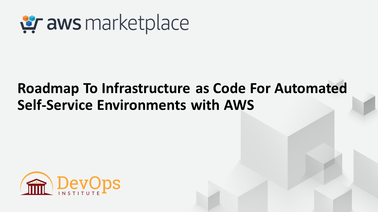 AWS Webinar – Infrastructure As Code